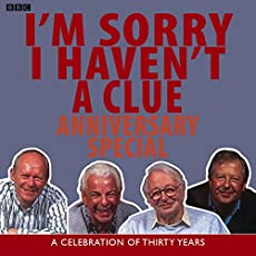 I'm Sorry I Haven't A Clue - Anniversary Special