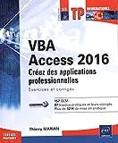 VBA Access 2016 - Exercices et corrigés - Editions ENI - 13/01/2016