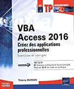 VBA Access 2016 - Exercices et corrigés de Thierry Marian