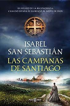 Las campanas de Santiago - Isabel San Sebastián 51rQyIspT6L._SY346_
