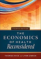 The Economics of Health Reconsidered (Aupha/Hap Book)