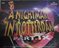 Nightmare in Rotterdam 9