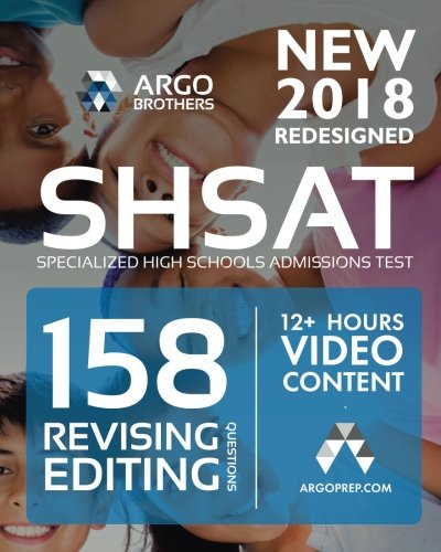 SHSAT Specialized High Schools Admissions Test: SHSAT Test Prep - Revising/Editing Practice Questions