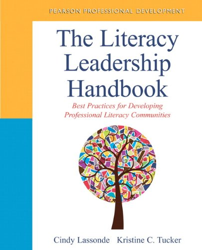 The Literacy Leadership Handbook: Best Practices for Developing Professional Literacy Communities (Pearson Professional