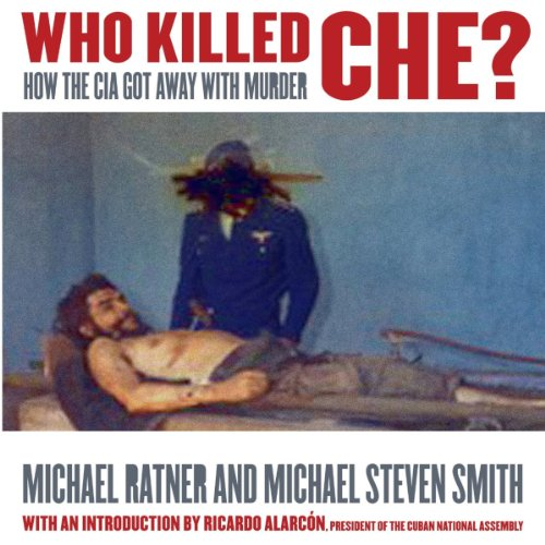Who Killed Che? audiobook cover art