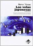 Las velas japonesas: una guía contemporánea de las antiguas técnicas de inversión...