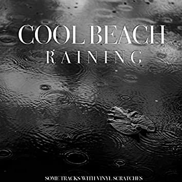 Raining (Some Tracks with Vinyl Scratches)