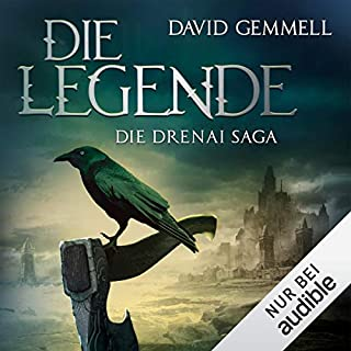 Die Legende     Die Drenai Saga 1              Autor:                                                                                                                                 David Gemmell                               Sprecher:                                                                                                                                 Thomas Schmuckert                      Spieldauer: 13 Std.     335 Bewertungen     Gesamt 4,3