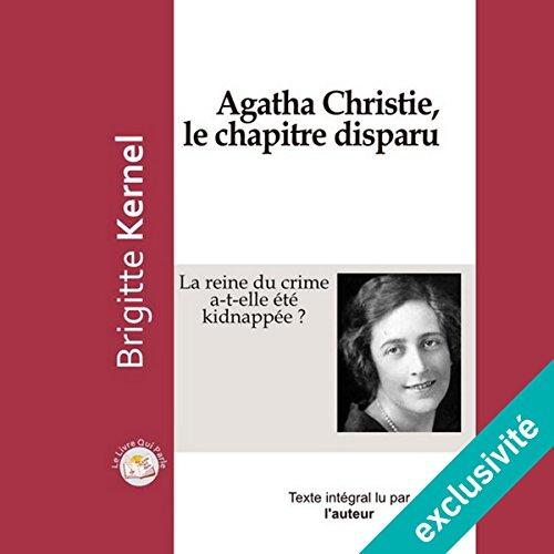 Couverture de Agatha Christie, le chapitre disparu : La reine du crime a-t-elle été kidnappée ?