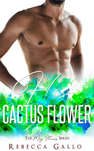 His Cactus Flower (The May Flowers Series) (English Edition)