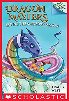 Waking the Rainbow Dragon: A Branches Book (Dragon Masters #10) by [Damien Jones, Tracey West]