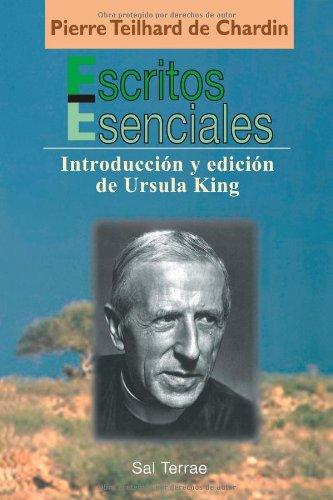 Escritos esenciales de Pierre Teilhard de Chardin: Introducción y edición de Ursula King: 130 (Pozo de Siquem)