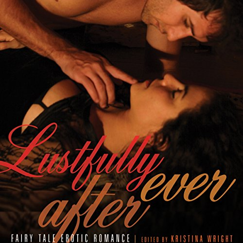 Lustfully Ever After audiobook cover art