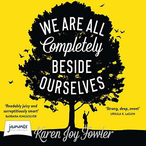 Couverture de We Are All Completely Beside Ourselves