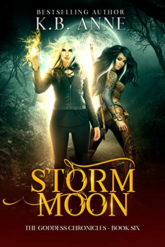 Storm Moon: The Goddess Chronicles Book 6