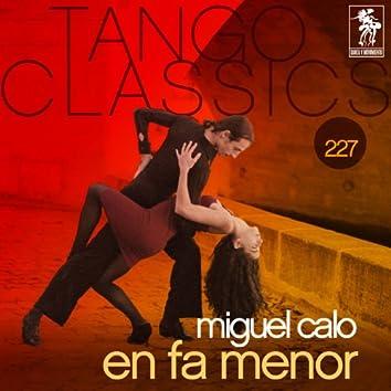 Tango Classics 227: En Fa Menor