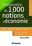 Dictionnaire des 1000 notions d'économie