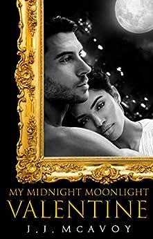 My Midnight Moonlight Valentine (Vampire's Romance) by [J.J. McAvoy]