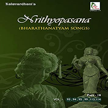 Nrithyopasana, Pt. 18 (Vol. 93, 94, 95, 99, 113, 114)