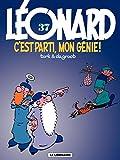 Léonard - Tome 37 - C'est parti, mon Génie ! - Format Kindle - 9782803638772 - 5,99 €