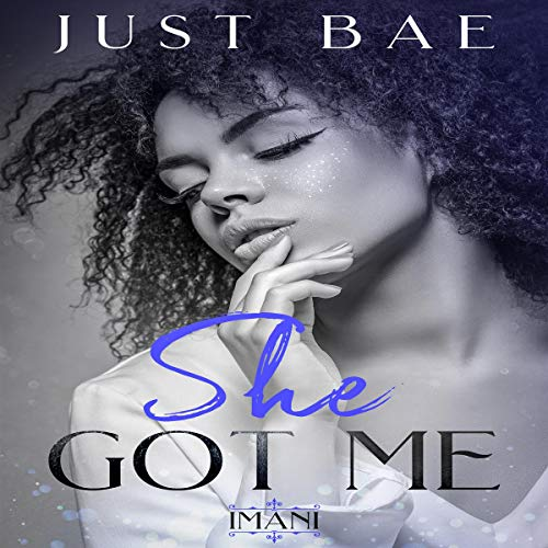 She Got Me: Imani audiobook cover art