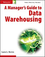 A Manager's Guide to Data Warehousing (English Edition)