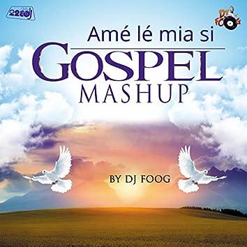 Amé lé mia si Gospel (Remix)