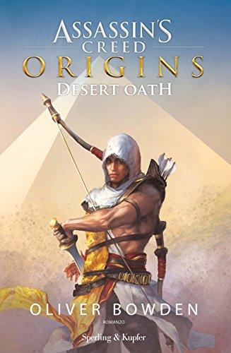Assassin's Creed. Origins. Desert Oath