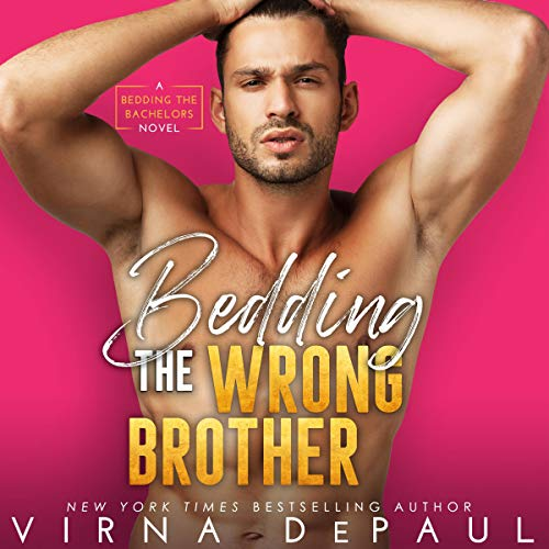 Bedding the Wrong Brother  By  cover art