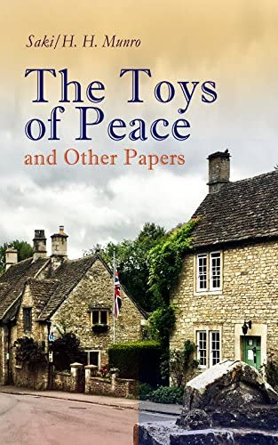 The Toys of Peace and Other Papers 33 Stories The Wolves of Cernogratz The Penance The Phantom product image