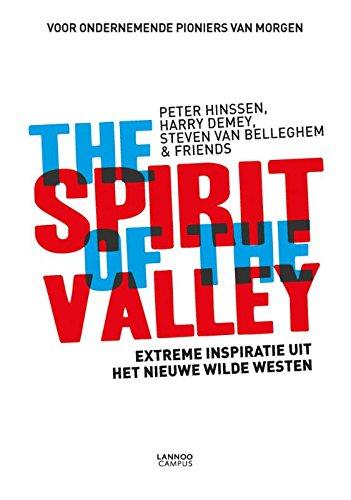 The Spirit of the Valley: Extreme inspiratie uit het nieuwe wilde Westen