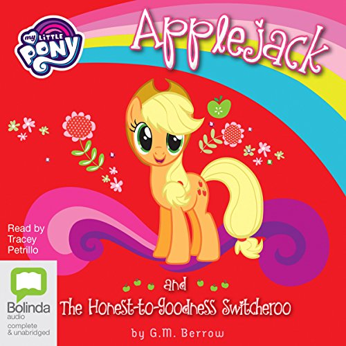 Applejack and the Honest-to-Goodness Switcheroo audiobook cover art