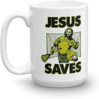 Jesus The Lacrosse Goalie Saves Coffee & Tea Gift Mug Cup For A Christian Lacrosse Coach Or Player Dad (15oz)