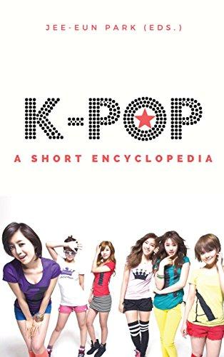 k-pop: A short encyclopedia (K-pop essentials Book 1) (English Edition)