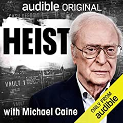 Heist with Michael Caine