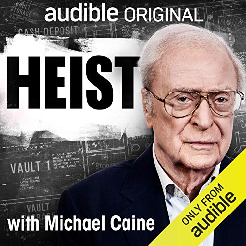 Page de couverture de Heist with Michael Caine