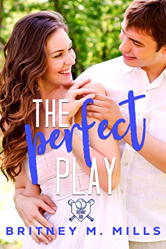 The Perfect Play: A Boy Next Door Sweet Young Adult Romance (Rosemont High Baseball Book 1) (English Edition)