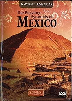 The Puzzling Pyramids of Mexico - Teotihuacan the City of the Gods - Ancient Civilizations Volume 26