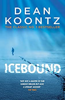 Icebound: A chilling thriller of a race against time by [Dean Koontz]