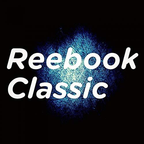Reebok Classic [Explicit]