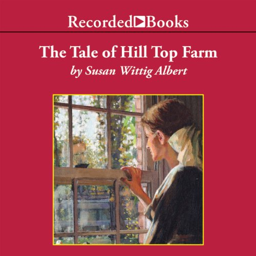 The Tale of Hill Top Farm                   By:                                                                                                                                 Susan Wittig Albert                               Narrated by:                                                                                                                                 Virginia Leishman                      Length: 9 hrs and 17 mins     159 ratings     Overall 4.3