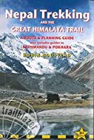 Trailblazer Nepal Trekking and the Great Himalaya Trail: A Route & Planning Guide (Trailblazer Guides)