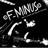 Won't Bleed Me / Failed Society by F-Minus