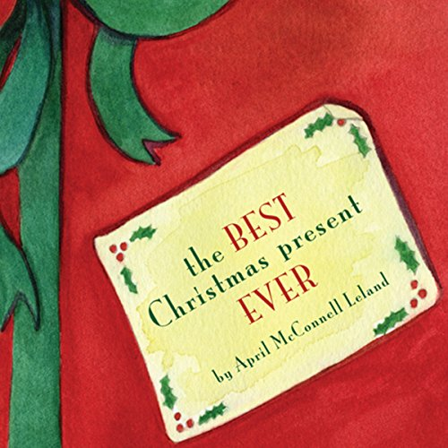 The Best Christmas Present Ever audiobook cover art
