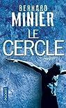 Le cercle par Minier