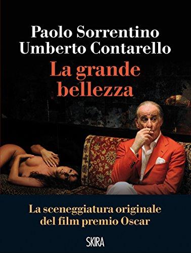 La Grande Bellezza (Italian Edition)