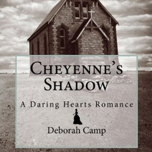 Cheyenne's Shadow audiobook cover art