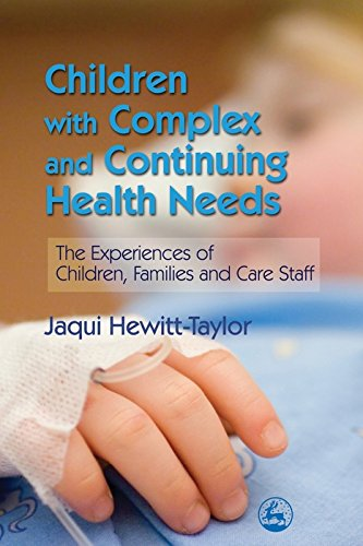 51rRTPqyJOL - Children with Complex and Continuing Health Needs: The Experiences of Children, Families and Care St
