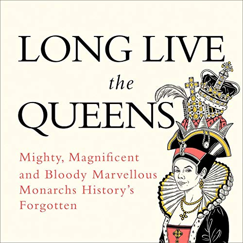 Long Live the Queens audiobook cover art