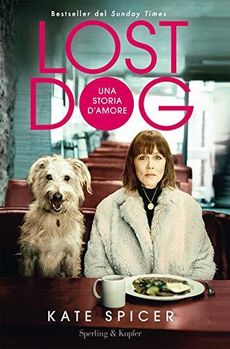Lost dog. Una storia d'amore